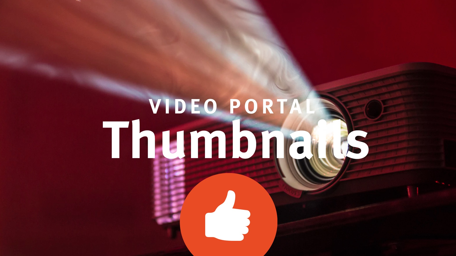 Thumbs up für unser Video-Portal