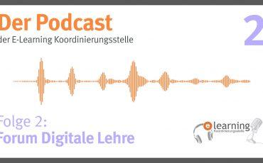 Podcast #2: Das Forum Digitale Lehre