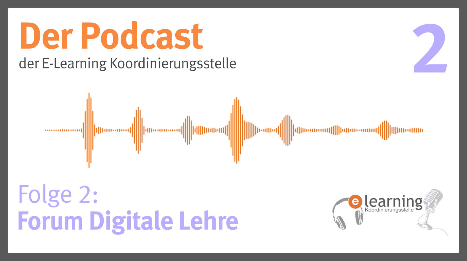 Podcast #2: Das Forum Digitale Lehre