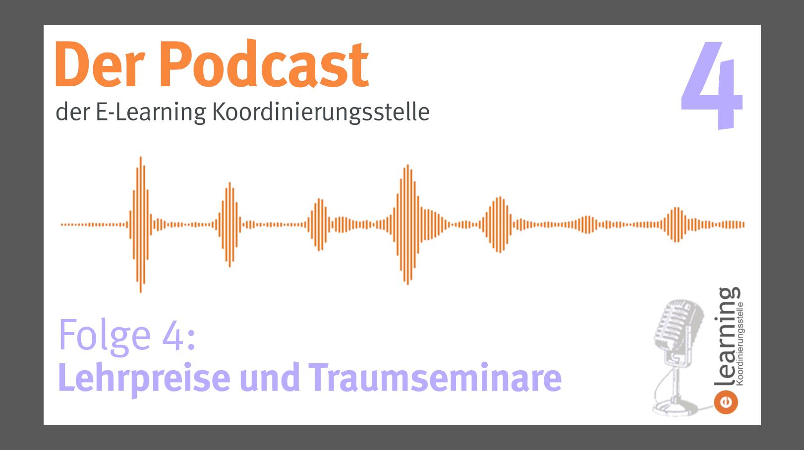Podcast #4: Lehrpreise & Traumseminare