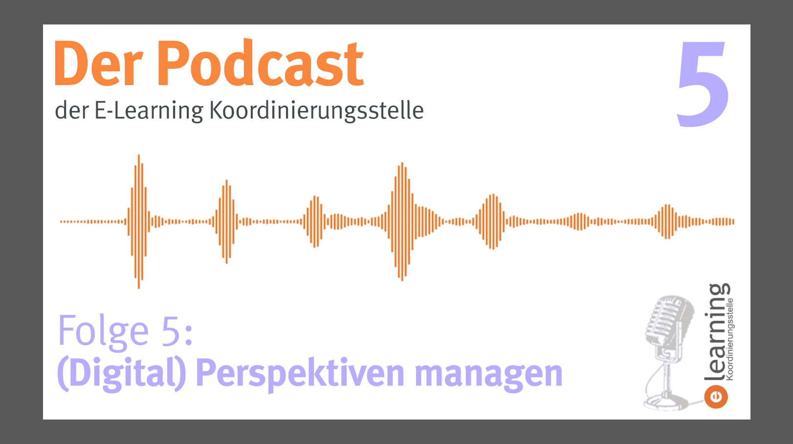 Podcast #5: Perspektiven managen